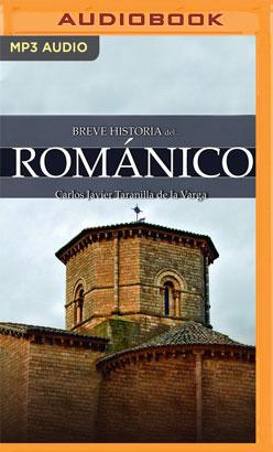 Breve historia del Románico (Narración en Castellano)