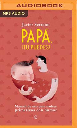 Papa, tú puedes (Narración en Castellano)