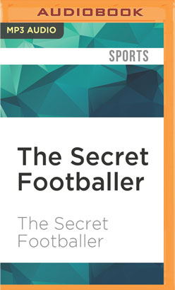Secret Footballer, The