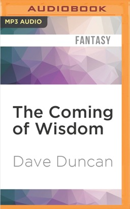 Coming of Wisdom, The