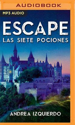 Escape: Las siete pociones (Narración en Castellano)