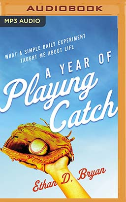 Year of Playing Catch, A