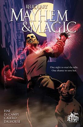 Mayhem and Magic: The Graphic Novel