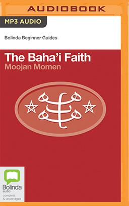 Baha'i Faith, The