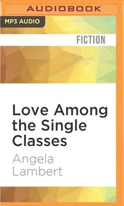 Love Among the Single Classes