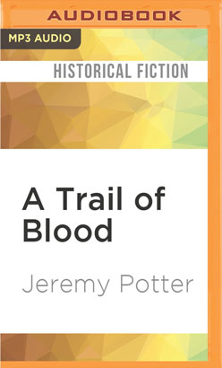 Trail of Blood, A
