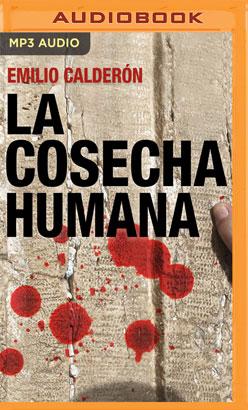 La Cosecha Humana (Narración en Castellano)