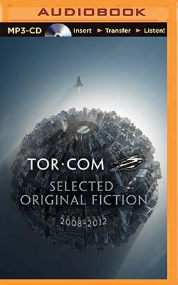 Tor.com: Selected Original Fiction, 2008-2012