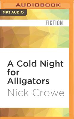 Cold Night for Alligators, A