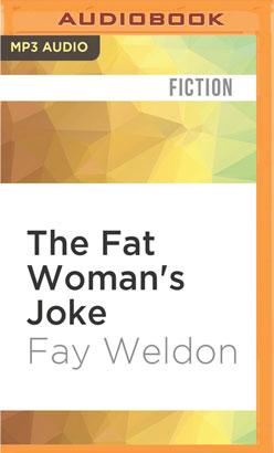 Fat Woman's Joke, The