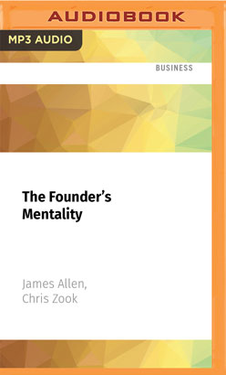 Founder's Mentality, The
