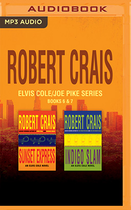 Robert Crais - Elvis Cole/Joe Pike Series: Books 6 & 7