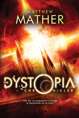 Dystopia Chronicles, The