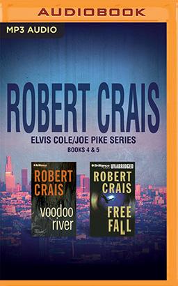 Robert Crais - Elvis Cole/Joe Pike Series: Books 4 & 5