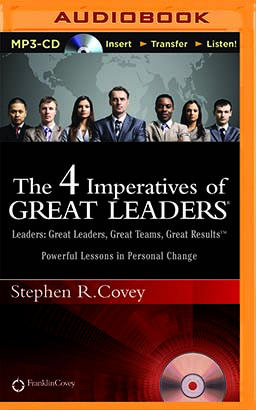 4 Imperatives of Great Leaders, The