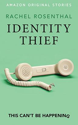 Identity Thief [Amazon Original Stories]