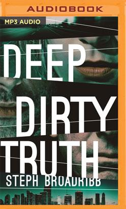Deep Dirty Truth