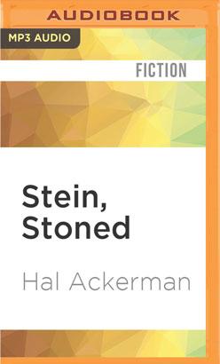 Stein, Stoned