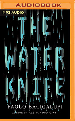 Water Knife, The