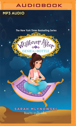 Whatever After, Book 9: Genie in a Bottle