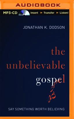 Unbelievable Gospel, The
