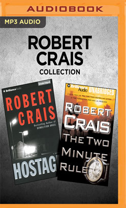 Robert Crais Collection - Hostage & The Two Minute Rule