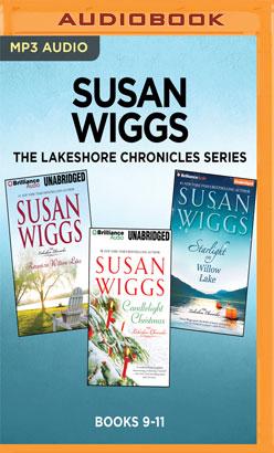 Susan Wiggs The Lakeshore Chronicles Series: Books 9-11