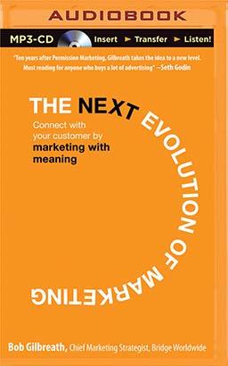 Next Evolution of Marketing, The