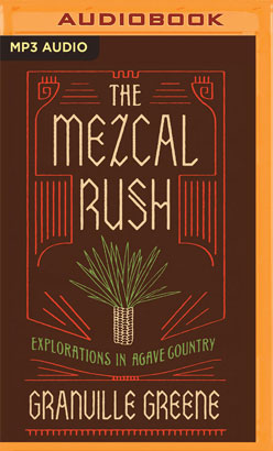 Mezcal Rush, The