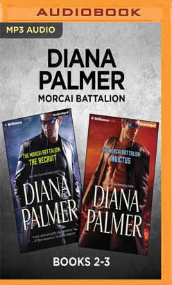 Diana Palmer Morcai Battalion: Books 2-3