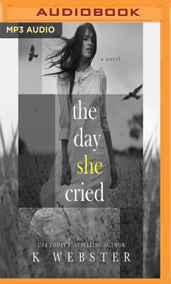 Day She Cried, The