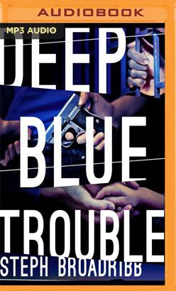 Deep Blue Trouble