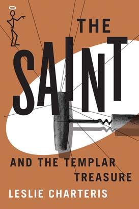 Saint and the Templar Treasure, The