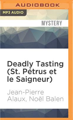 Deadly Tasting (St. Pétrus et le Saigneur)