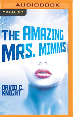 Amazing Mrs. Mimms, The