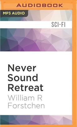 Never Sound Retreat