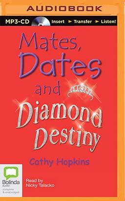 Mates, Dates and Diamond Destiny