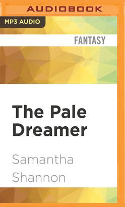Pale Dreamer, The
