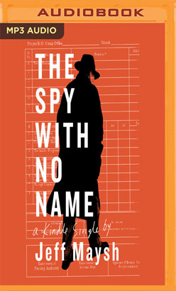 Spy with No Name, The
