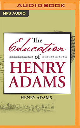 Education of Henry Adams, The