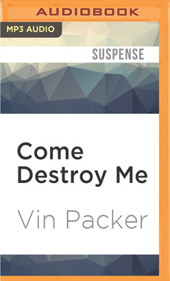Come Destroy Me