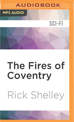 Fires of Coventry, The