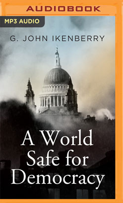 World Safe for Democracy, A