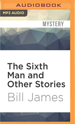 Sixth Man and Other Stories, The