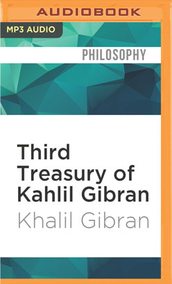 Third Treasury of Kahlil Gibran