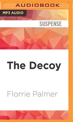 Decoy, The