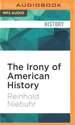Irony of American History, The