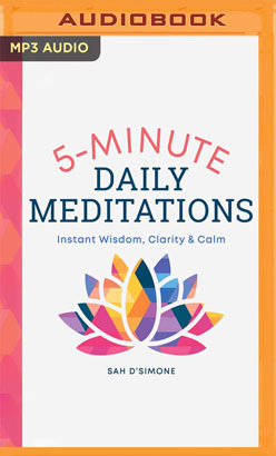 5 Minute Daily Meditations