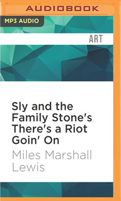 Sly and the Family Stone's There's a Riot Goin' On