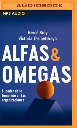 Alfas y Omegas (Narración en Castellano)